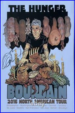 Anthony Bourdain Signed Autograph Very Rare The Hunger Limited Tour Poster Coa A